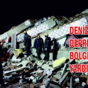 DENİZLİ'DEN DEPREM BÖLGELERİNE YARDIM