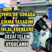 YASAĞI İHLAL EDENLER POLİSE YAKALANDI