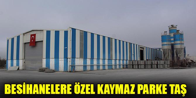 BESİHANELERE ÖZEL KAYMAZ PARKE TAŞ