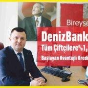 DenizBank'tantüm Çiftçilere%1,24'den başlayan avantajlı kredi imkânı..