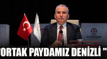 """Başkan Zolan: """"Ortak paydamız Denizli """""""
