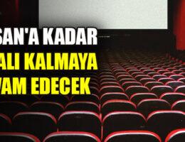 DENİZLİ'DE SİNEMA SALONLARI 1 NİSAN'A KADAR KAPALI!